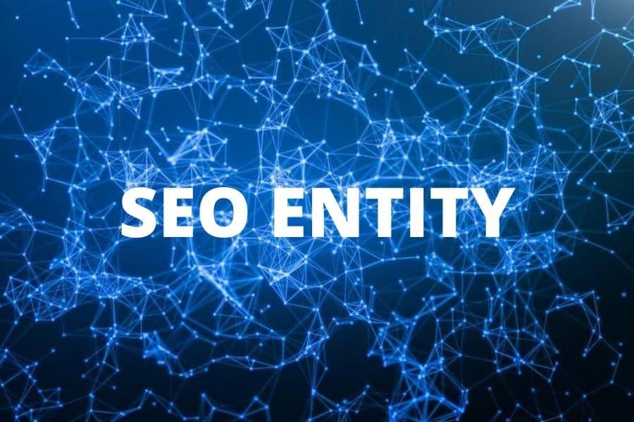 SEO Entity là gì? Cách làm Entity cho SEO trong 2020 - HapoDigital